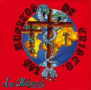 http://4.bp.blogspot.com/_-QCllsq2nXE/SYN-TOjayFI/AAAAAAAAADI/SMZDNwFJa6Y/s320/LOS_MUERTOS_DE_CRISTO_-_LOS_OLVIDADOS_-_FRONTAL.jpg