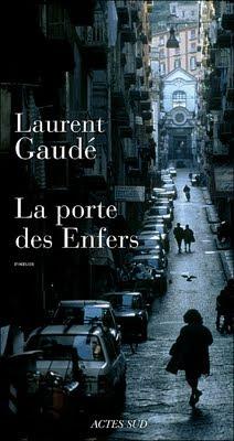 La porte des enfers de Laurent Gaudé actes sud