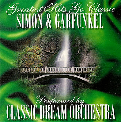 Classic Dream Orchestra - Greatest Hits Go Classic - Simon & Garfunkel