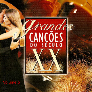Grandes Canções do Século XX - Volume 5 - Various Artists