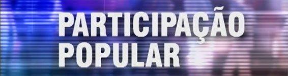 PARTICIPAÇÃO POPULAR