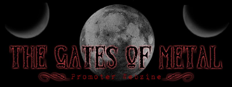 THE GATES OF METAL Webzine thanks to: