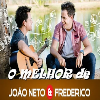 Jo�o Neto e Frederico - O Melhor Frederico Ao Vivo
