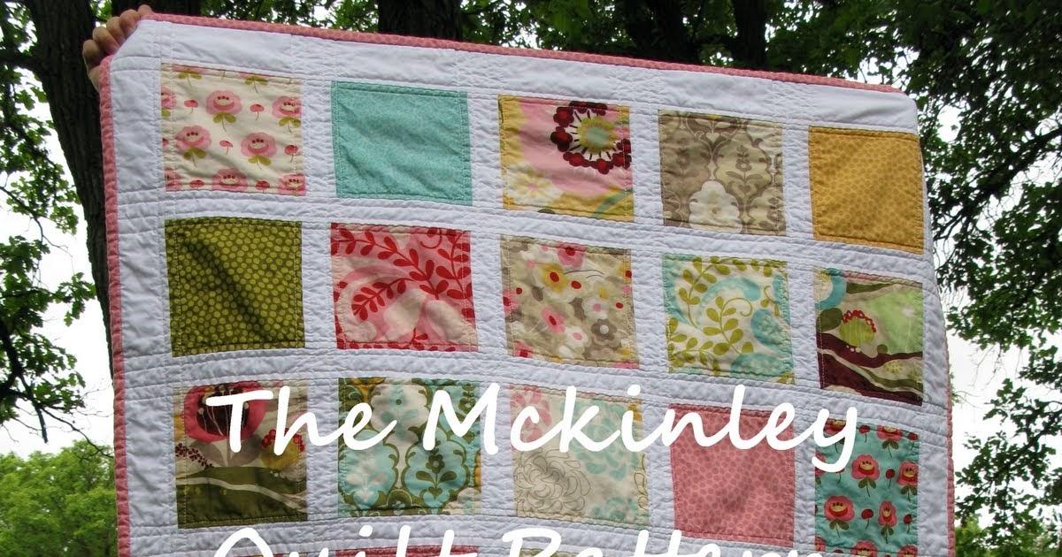 The Mckinley Quilt Pattern