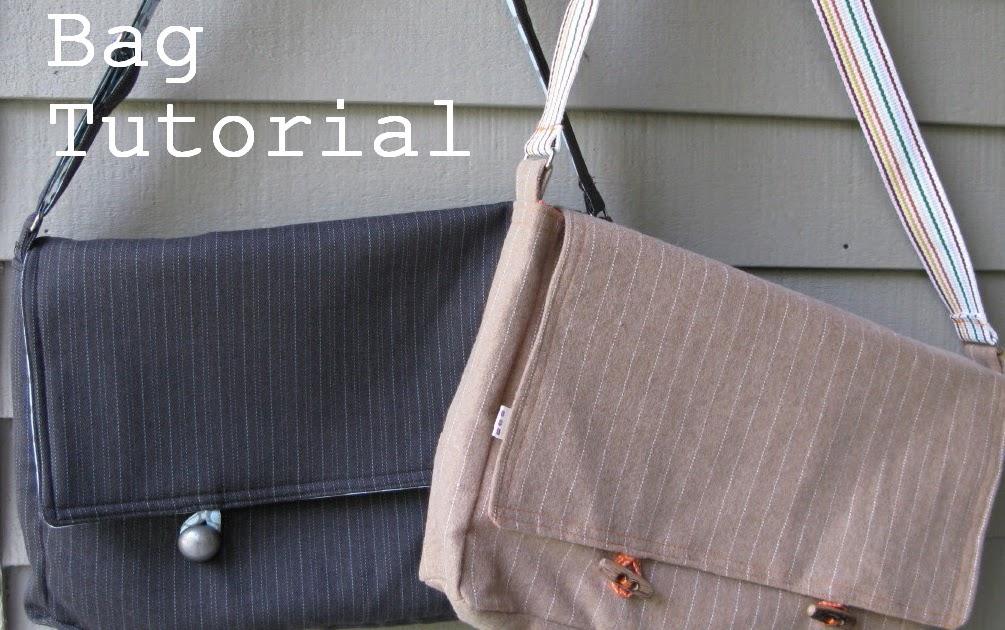 Bag Lady Week- Messenger Bag Tutorial