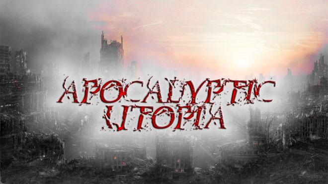 Apocalyptic Utopia