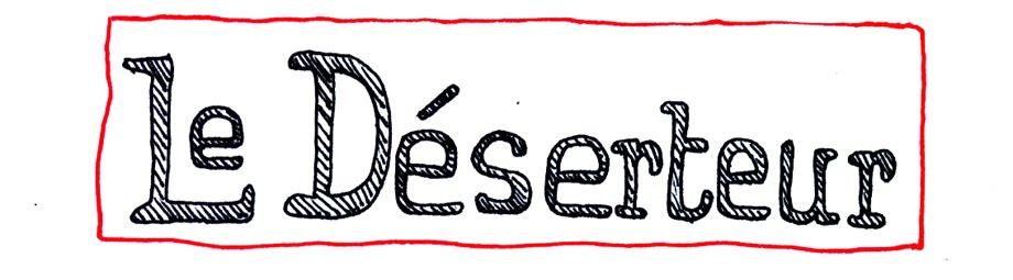Le blog d'un déserteur