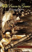 40 Barcos de Guerra. Antología de Poesía y sus Editoriales.