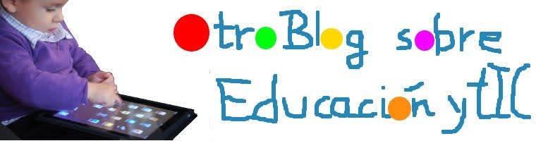 Otro Blog sobre Educación y tIC
