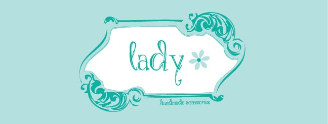 Lady:Handmade Accessories