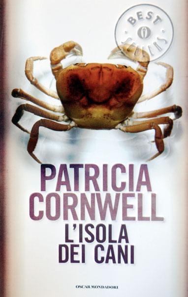 La biblioteca di dario patricia cornwell l 39 isola dei cani - Patricia cornwell letto di ossa ...