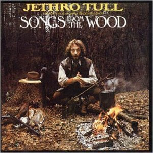 Jethro Tull  Songs From The Wood (1977)
