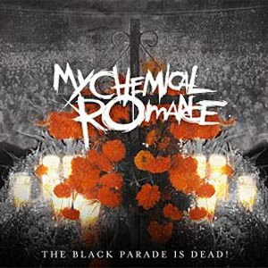 My Chemical Romance  The Black Parade Is Dead! (2008)