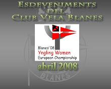 ESDEVENIMENTS DEL CLUB VELA BLANES, YNGLING WOMEN EUROPEAN CHAMPIONSHIP