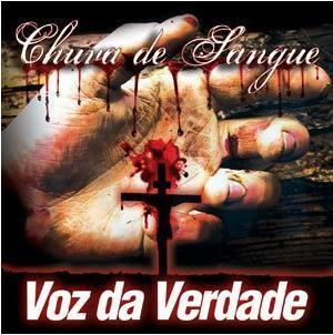 Voz da Verdade Chuva de Sangue (2009) voz da verdade