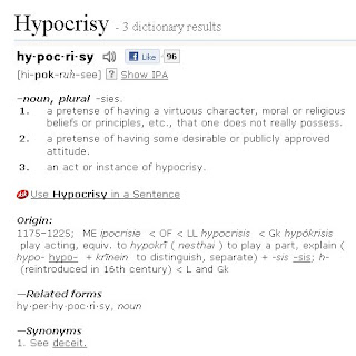 a definition of hypocrisy Hypocrisy (countable and uncountable, plural hypocrisies) the contrivance of a false appearance of virtue or goodness , while concealing real character or inclinations , especially with respect to religious and moral beliefs hence in general sense, dissimulation , pretence , sham.