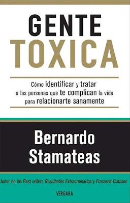Gente tóxica   Bernardo Stamateas