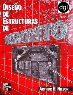 Diseño de Estructuras de Concreto por Arthur Nilson