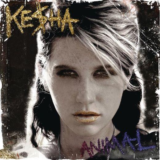 Artist: Kesha Album: Animal Year: 2010. Tracklist : 01. Your Love Is My Drug