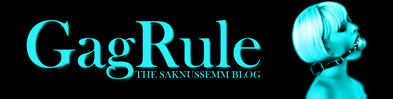 GAG RULE - THE SAKNUSSEMM BLOG