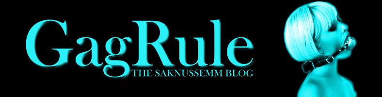 GAG RULE - THE SAKNUSSEMM BLOG