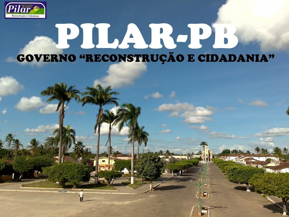 """PILAR(PB) -  GOVERNO """"RECONSTRUÇÃO E CIDADANIA"""""""