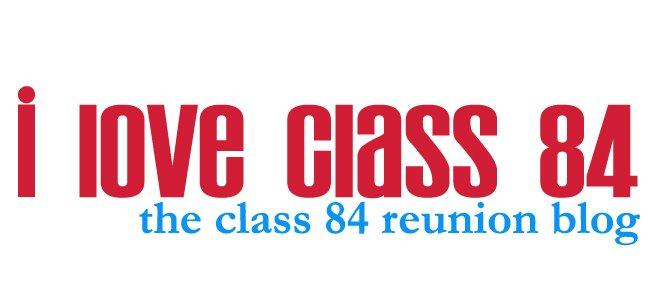 Class 84 Reunion Blog