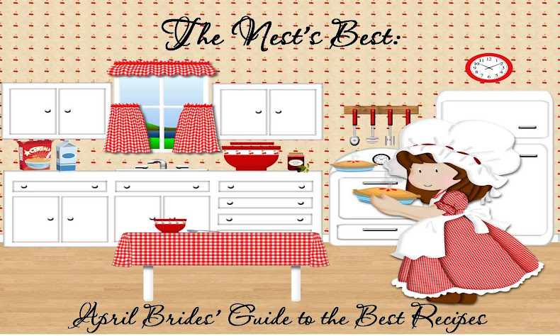 The Nest's Best:  April Brides' Guide to the Best Recipes