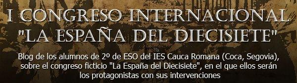 """I CONGRESO INTERNACIONAL """"LA ESPAÑA DEL DIECISIETE"""""""