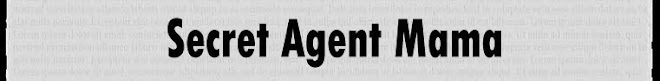 Secret Agent Mama