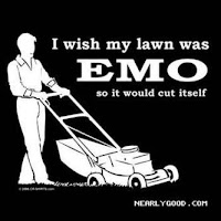 I Wish My Lawn Was Emo So It Would Cut It Self