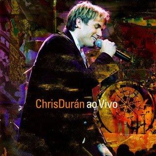 http://4.bp.blogspot.com/_057DlJ1dEGo/SV6Pf_141SI/AAAAAAAAASI/R6oVDJktGoI/s400/chris_duran_ao_vivo.jpg