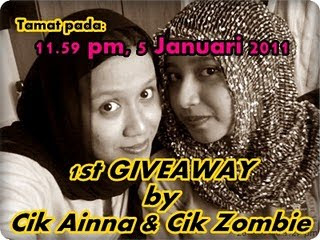 1st GIVEAWAY by Cik Ainna & Cik Zombie