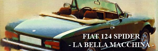 FIAT 124 SPIDER - LA BELLA MACCHINA -