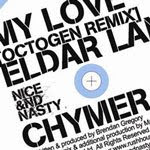 Nice & Nasty, Rob Warner review, Chymera