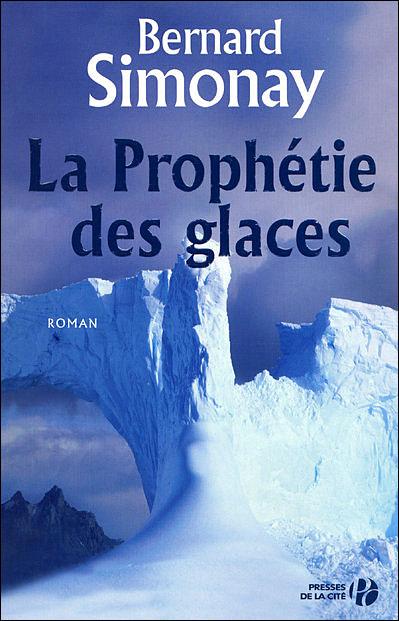 La prophétie des glaces [MULTI]