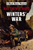 Winters' War by Matthew Mayo