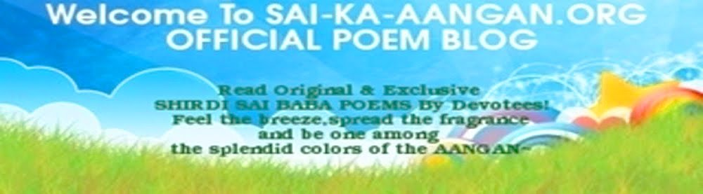 SAI-KA-AANGAN.ORG | Shirdi Sai Baba Poems Blog