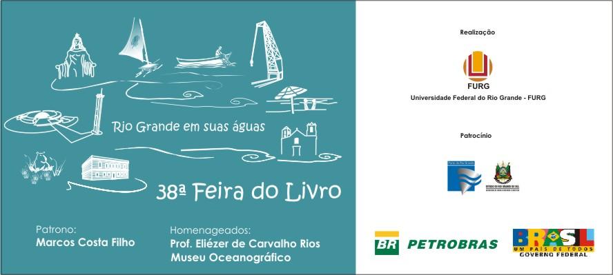 """38ª Feira do Livro """" Rio Grande em suas águas"""""""