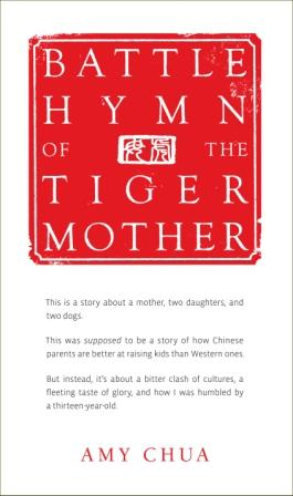 http://4.bp.blogspot.com/_0Dlm6m5mBWk/TT0ADWd8XmI/AAAAAAAAAdA/Q9FW9CjSaQ4/s1600/battle-hymn-of-the-tiger-mother.jpg