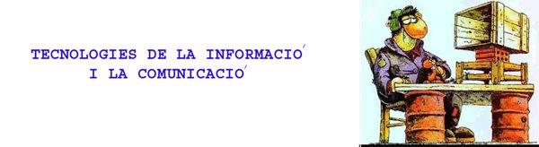 TECNOLOGIES DE LA INFORMACIÓ I COMUNICACIÓ