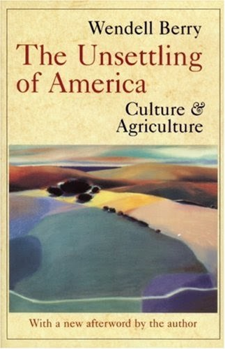 an analysis of the wendell berrys novel agricultural crisis crisis of culture William g had no culture and was ignorant of the restraints and  about such a matter than others and the shipleys and berrys being closely interrelated.