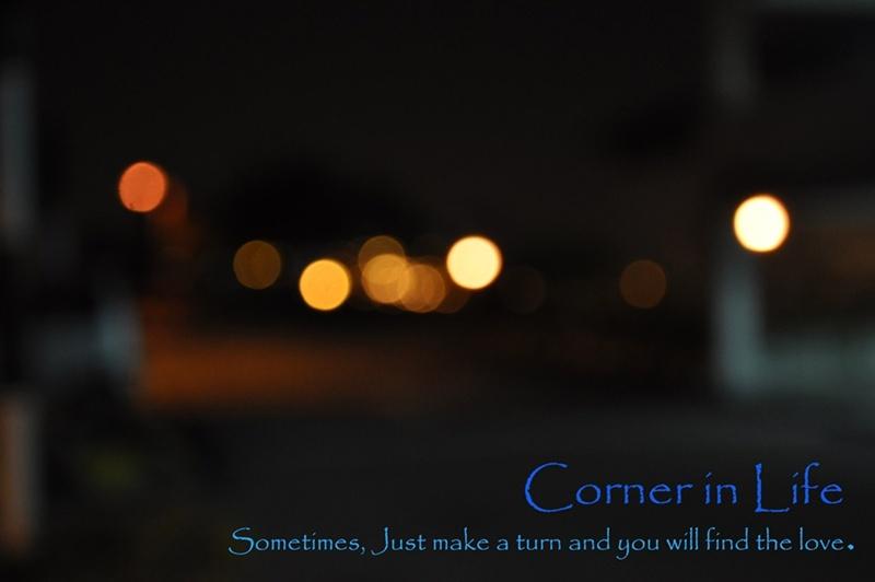 CORNER in LIFE