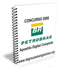Apostilas da Petrobras - Concursos 2008