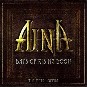 Aina - Days Of Rising Doom: The Metal Opera