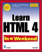 Learn HTML 4 In a Weekend 4th Edtion