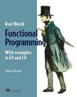 Functional Programming for the Real World With Examples in F# and C#