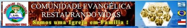 Comunidade Evangélica Restaurando Vidas