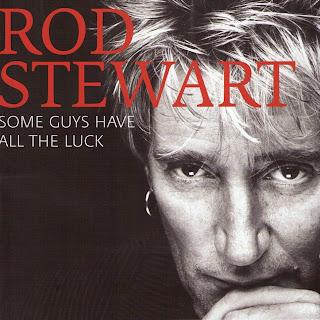 Rod Stewart Some Guys Have All The Luck caratulas del nuevo disco, portada, arte de tapa, cd covers, videoclips, letras de canciones, fotos, biografia, discografia, comentarios, enlaces, melodías para movil