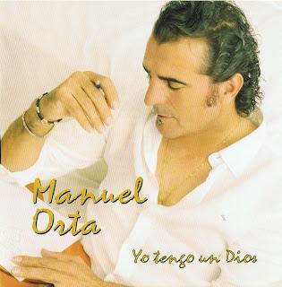 Manuel Orta Yo Tengo Un Dios caratulas del nuevo disco, portada, arte de tapa, cd covers, videoclips, letras de canciones, fotos, biografia, discografia, comentarios, enlaces, melodías para movil